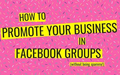 How To Promote Your Business In A Facebook Group