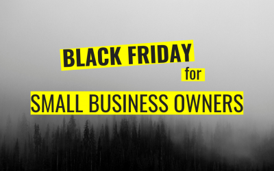 Black Friday Marketing Ideas For Small Business Owners