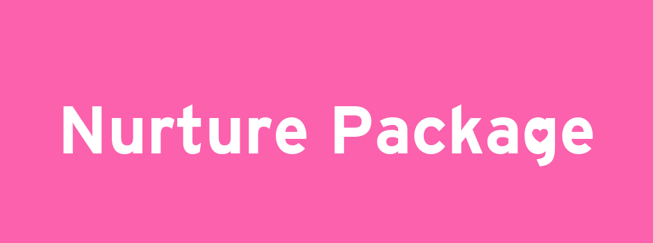 Graphic on pink background with white text. Says 'nurture package'